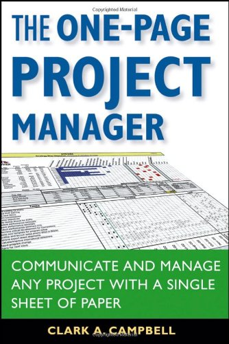 9780470052372: The One-Page Project Manager: Communicate and Manage Any Project With a Single Sheet of Paper