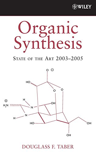 9780470053317: Organic Synthesis: State of the Art 2003-2005
