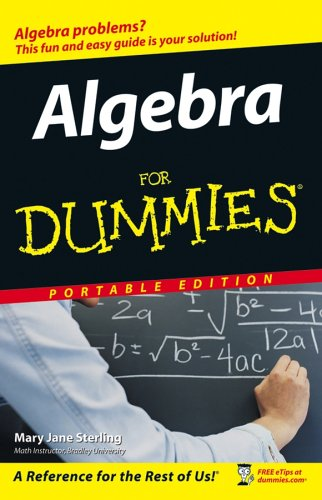 9780470053775: Algebra For Dummies, Portable Edition [Paperback] by Sterling, Mary Jane