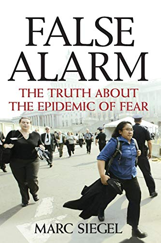 9780470053843: False Alarm: The Truth about the Epidemic of Fear