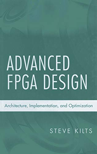 9780470054376: Advanced Fpga Design: Architecture, Implementation, and Optimization