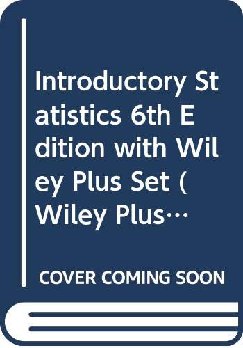 9780470054802: Introductory Statistics 6th Edition with Wiley Plus Set (Wiley Plus Products)