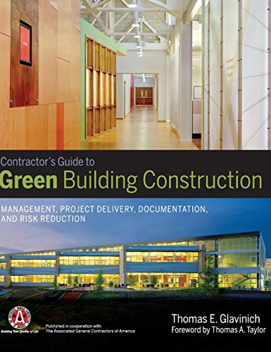 9780470056219: Contractors Guide to Green Building Construction: Management, Project Delivery, Documentation, and Risk Reduction