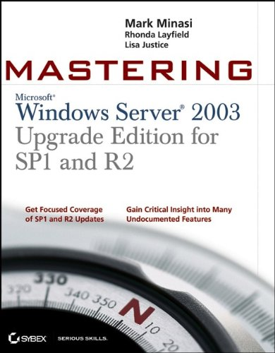 9780470056455: Mastering Windows Server 2003, Upgrade Edition for SP1 and R2