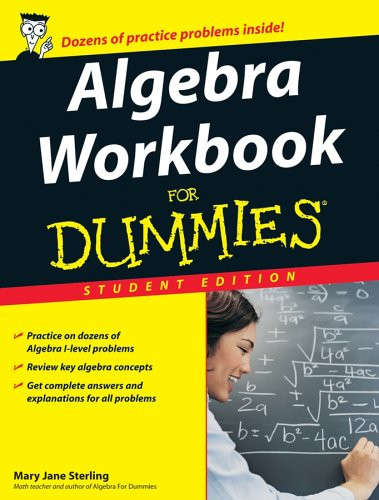 9780470056660: Algebra Workbook for Dummies - Student Edition