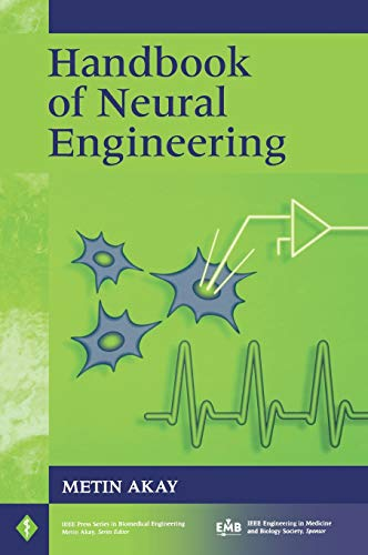 9780470056691: Handbook of Neural Engineering (IEEE Press Series on Biomedical Engineering)