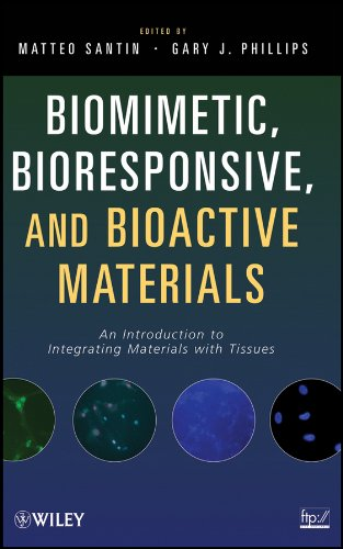 9780470056714: Biomimetic, Bioresponsive, and Bioactive Materials: An Introduction to Integrating Materials with Tissues