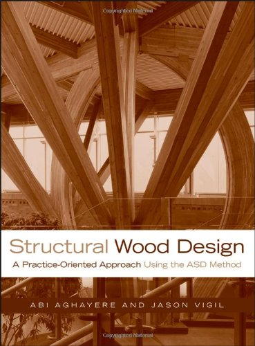 9780470056783: Structural Wood Design: A Practice-Oriented Approach Using the ASD Method