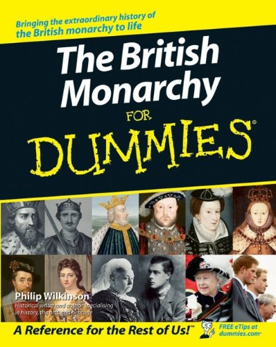 9780470056813: Wilkinson, P: The British Monarchy For Dummies