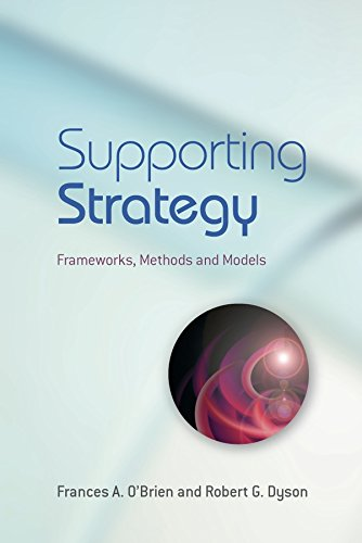 9780470057186: Supporting Strategy: Frameworks, Methods and Models