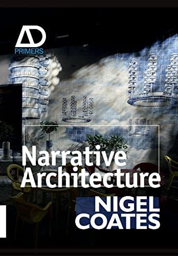 9780470057445: Narrative Architecture: Architectural Design Primers series