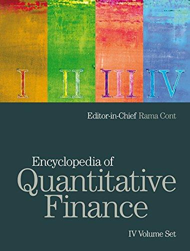 Encyclopedia of Quantitative Finance, 4 Volume Set: Rama Cont