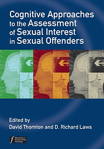 9780470057841: Cognitive Approaches to the Assessment of Sexual Interest in Sexual Offenders