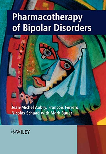 9780470058237: Pharmacotherapy of Bipolar Disorders
