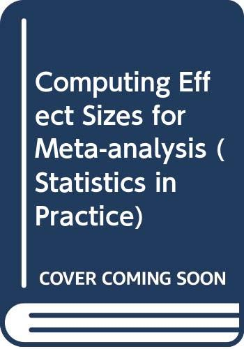 9780470058473: Computing Effect Sizes for Meta-analysis (Statistics in Practice)