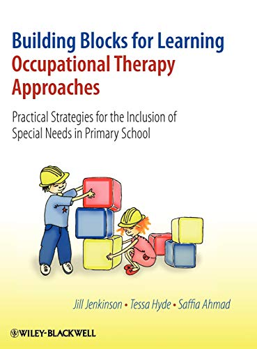 9780470058572: Building Blocks for Learning Occupational Therapy Approaches: Practical Strategies for the Inclusion of Special Needs in Primary School