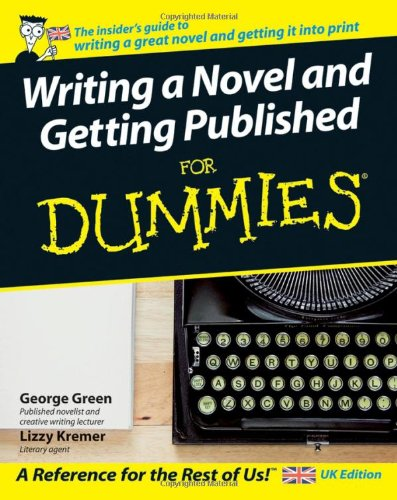 9780470059104: Writing a Novel and Getting Published For Dummies