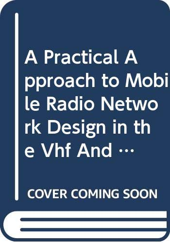 9780470059128: A Practical Approach to Mobile Radio Network Design in the Vhf And Uhf Bands
