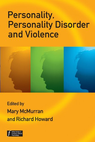 9780470059487: Personality, Personality Disorder and Violence: An Evidence Based Approach (Wiley Series in Forensic Clinical Psychology)