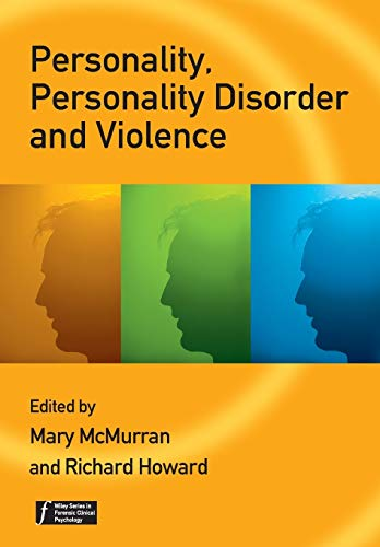 9780470059494: Personality, Personality Disorder and Violence: An Evidence Based Approach