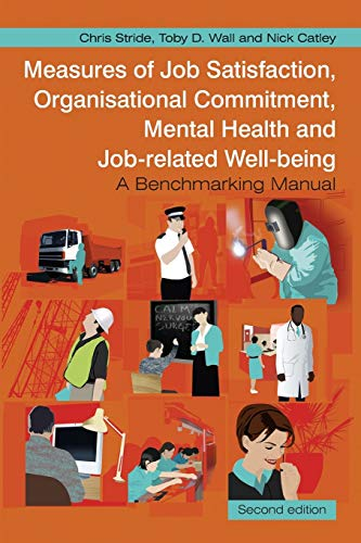 9780470059814: Measures of Job Satisfaction, Organisational Commitment, Mental Health and Job related Well-being: A Benchmarking Manual