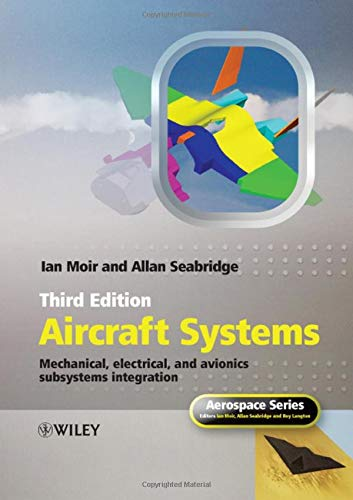 9780470059968: Aircraft Systems: Mechanical, Electrical and Avionics Subsystems Integration (Aerospace Series)