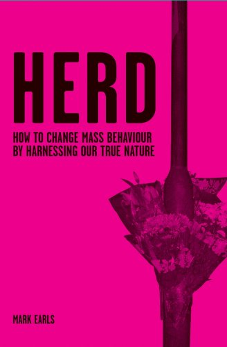 9780470060360: Herd: How to Change Mass Behaviour by Harnessing Our True Nature