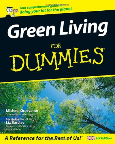 9780470060384: Green Living for Dummies (UK Edition)