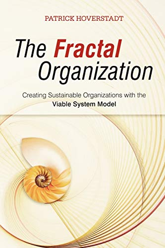 9780470060568: The Fractal Organization: Creating Sustainable Organizations with the Viable System Model