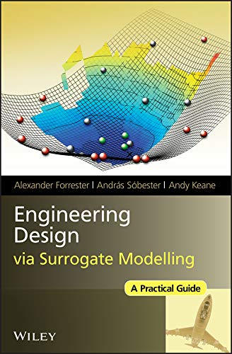 9780470060681: Engineering Design via Surrogate Modelling: A Practical Guide