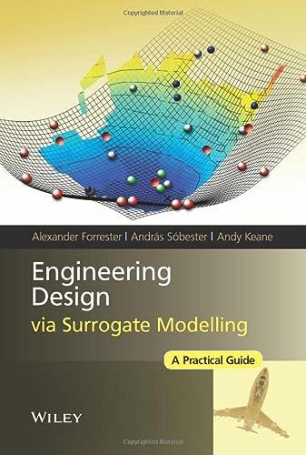 9780470060681: Engineering Design via Surrogate Modelling: A Practical Guide