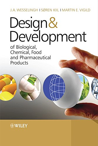 9780470061541: Design & Development of Biological, Chemical, Food and Pharmaceutical Products