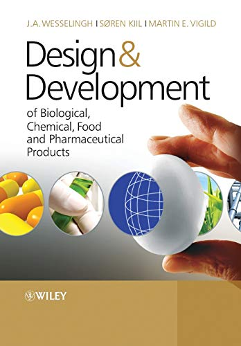 9780470061558: Design & Development of Biological, Chemical, Food and Pharmaceutical Products