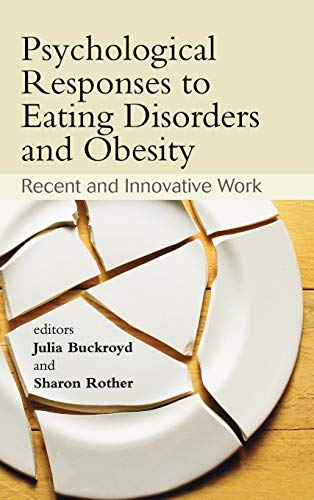 9780470061633: Psychological Responses to Eating Disorders and Obesity: Recent and Innovative Work