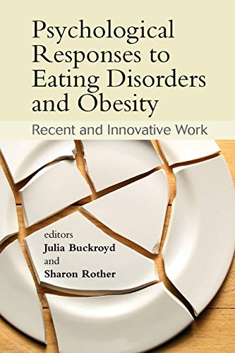 9780470061640: Psychological Responses to Eating Disorders and Obesity: Recent and Innovative Work