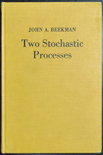 9780470061756: Two stochastic processes,