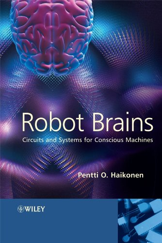 9780470062043: Robot Brains: Circuits and Systems for Conscious Machines