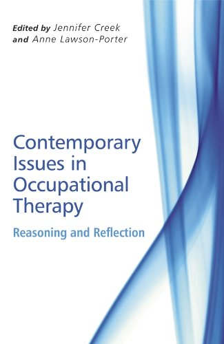 9780470065112: Contemporary Issues in Occupational Therapy: Reasoning and Reflection