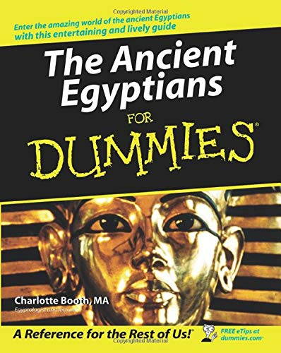 9780470065440: The Ancient Egyptians For Dummies