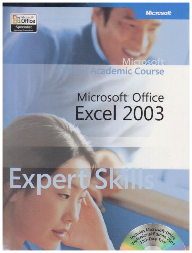 9780470066126: Microsoft Office Excel 2003 Expert Skills (Microsoft Official Academic Course)