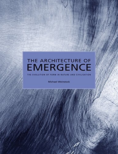 9780470066324: The Architecture of Emergence: The Evolution of Form in Nature and Civilisation