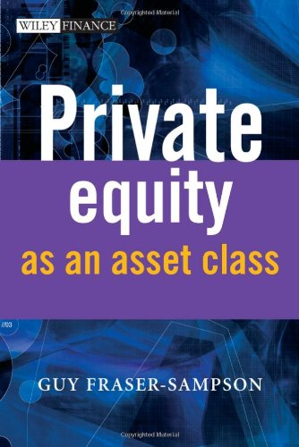 9780470066454: Private Equity as an Asset Class (The Wiley Finance Series)