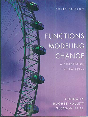 9780470067321: Functions Modeling Change (A Preparation for Calculus) Instructor's Manual 2e Texas Edition (A Preparation for Calculus, 2)
