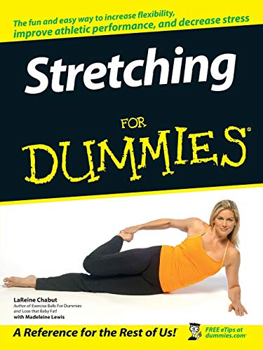 9780470067413: Stretching For Dummies