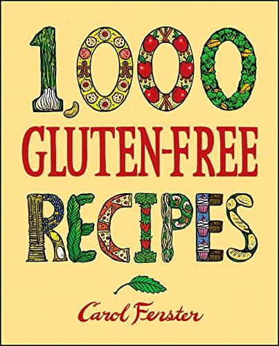 9780470067802: 1,000 Gluten-Free Recipes (1,000 Recipes)
