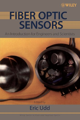 9780470068106: Fiber Optic Sensors: An Introduction for Engineers and Scientists (Wiley Series in Pure and Applied Optics)