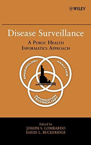 9780470068120: Disease Surveillance: A Public Health Informatics Approach