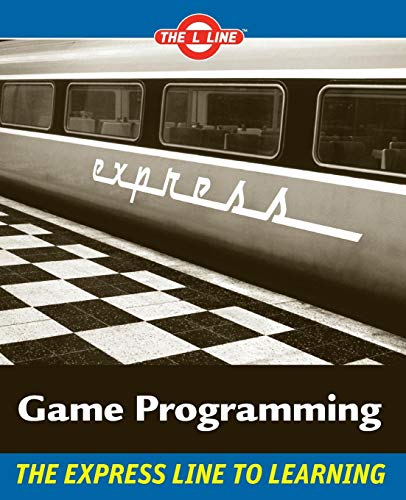 9780470068229: Game Programming: The L Line, The Express Line to Learning