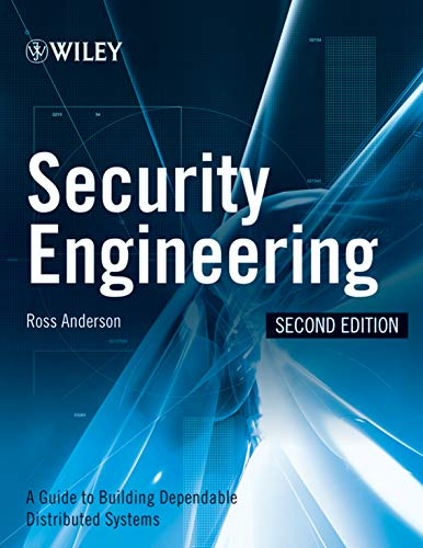 9780470068526: Security Engineering: A Guide to Building Dependable Distributed Systems