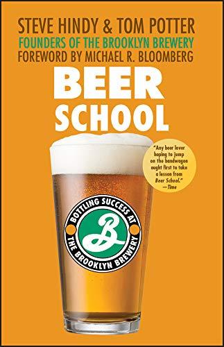 9780470068670: Beer School: Bottling Success at the Brooklyn Brewery